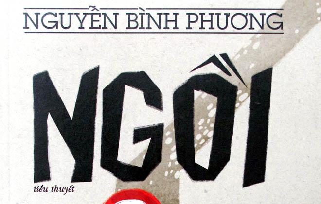 'Ngồi' của Nguyễn Bình Phương: Tiểu thuyết 'hướng nội' hiếm hoi của Việt Nam
