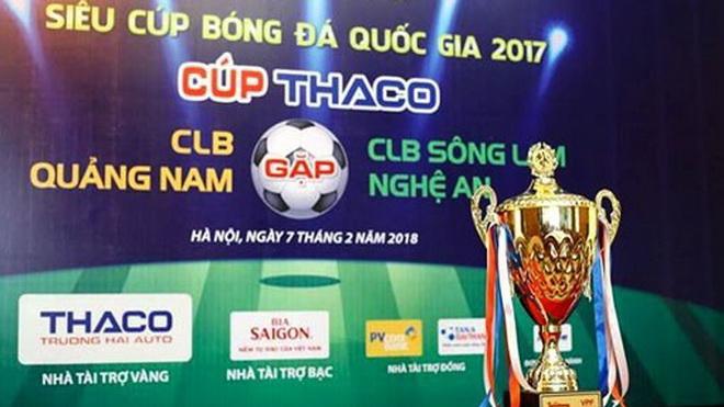 Xem trực tiếp Quảng Nam - SLNA Siêu Cup quốc gia 2017, 16h00 ngày 24/2