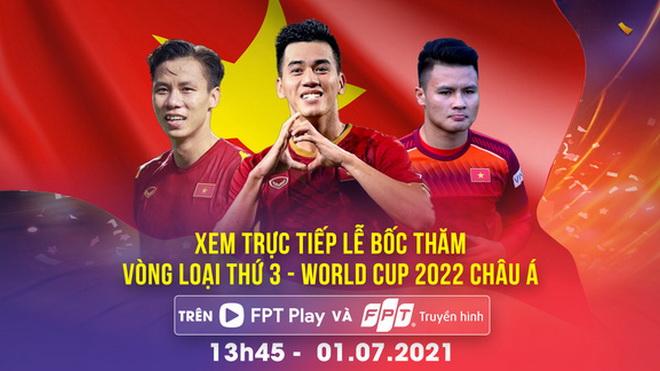 Link xem trực tiếp bốc thăm vòng loại thứ ba World Cup 2022
