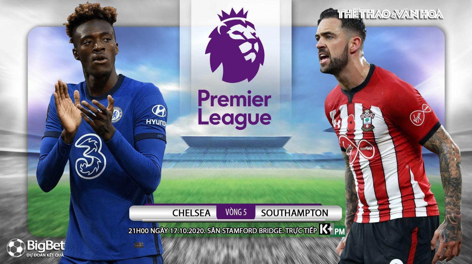 Soi kèo nhà cái Chelsea vs Southampton. Ngoại hạng Anh vòng 5. Trực tiếp K+PM
