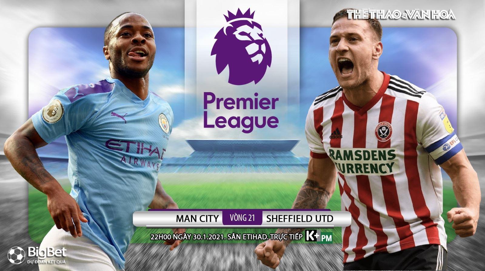 Soi kèo nhà cáiMan City vs Sheffield. Vòng 21 giải Ngoại hạng Anh