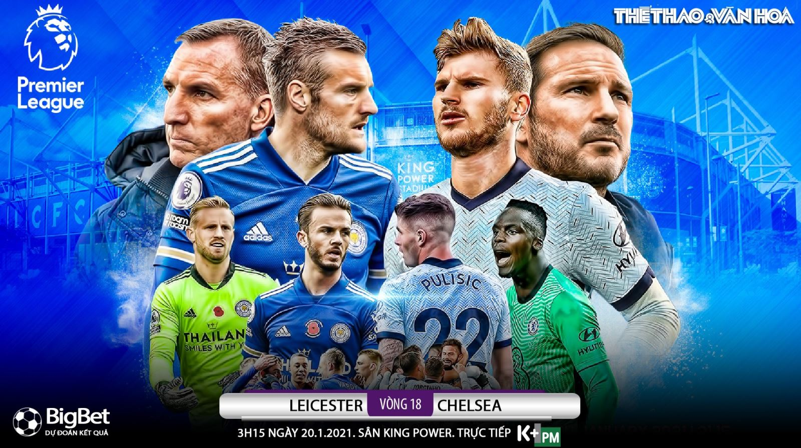 Soi kèo nhà cáiLeicester vs Chelsea. Đấu bù vòng 18 giải Ngoại hạng Anh