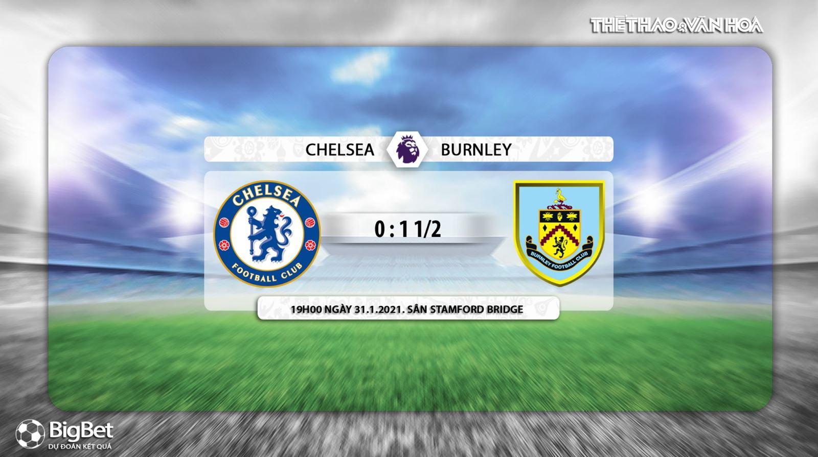 Keo nha cai,Chelsea vs Burnley, Vòng 21 giải Ngoại hạng Anh, Trực tiếp K+PC, Trực tiếp bóng đá, Trực tiếp Chelsea đấu với Burnley, Kèo bóng đá Chelsea, kèo Burnley