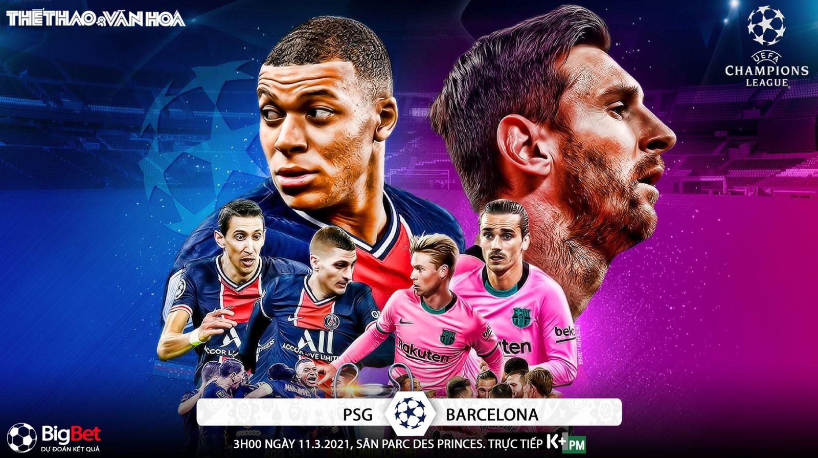 Soi kèo nhà cáiPSG vs Barcelona. Lượt về vòng 1/8 Cúp C1 châu Âu