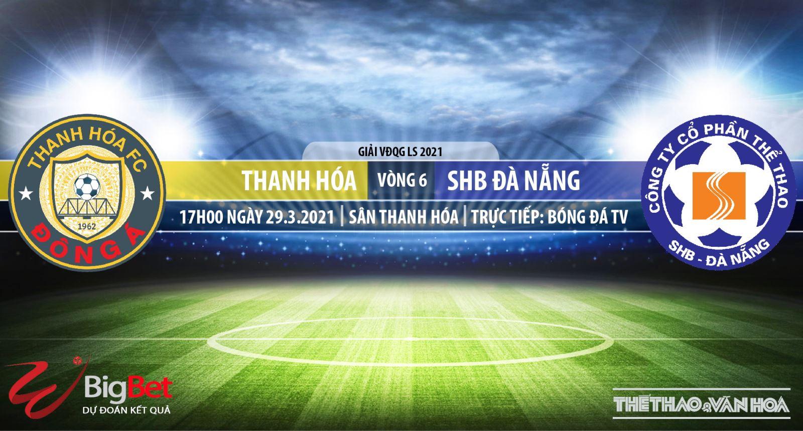 Soi kèo nhà cái Thanh Hóa vs Đà Nẵng. BĐTV trực tiếp bóng đá  V-League 2021