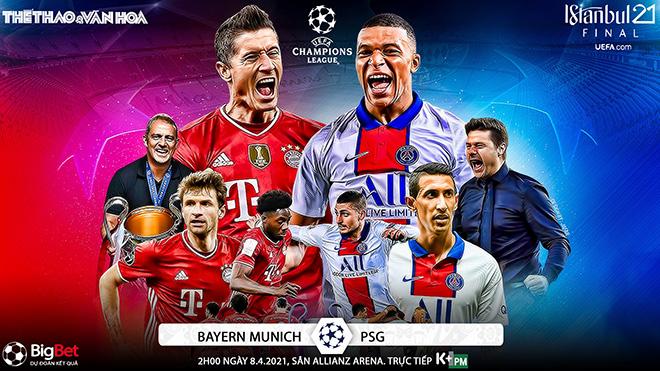 Kèo nhà cáiBayern Munich vs PSG. Trực tiếp lượt đi Tứ kết Cúp C1/Champions League