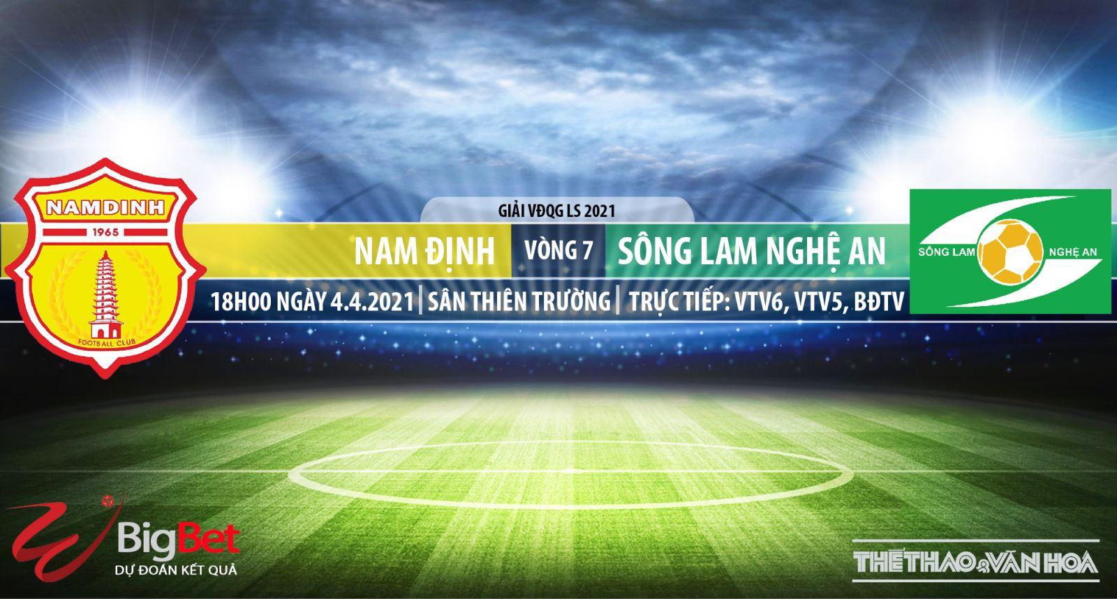 Soi kèo nhà cái Nam Định vs SLNA. VTV6, BĐTV trực tiếp bóng đá Việt Nam