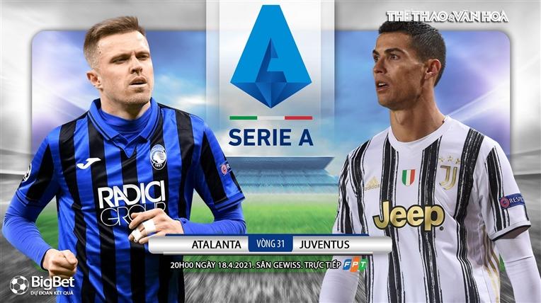 Soi kèo nhà cáiAtalanta vs Juventus. FPT trực tiếp bóng đá Serie A