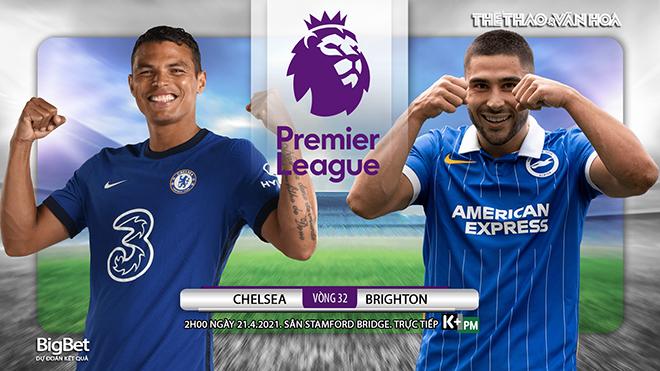 Soi kèo nhà cáiChelsea vs Brighton. K+, K+PM trực tiếp Ngoại hạng Anh