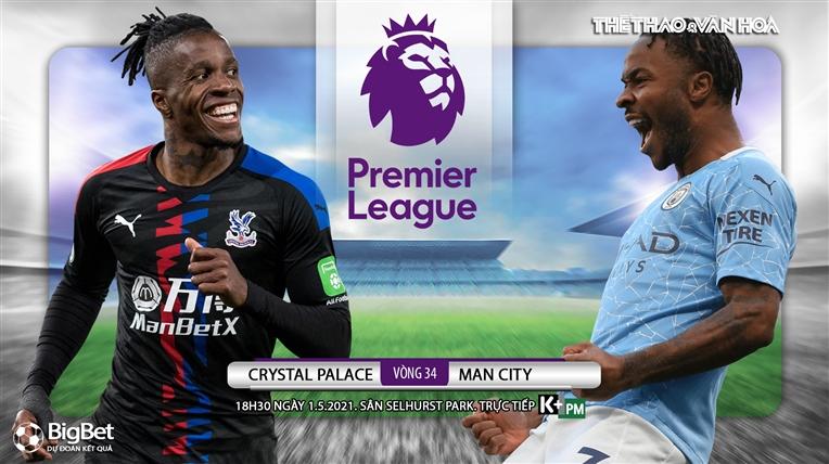 Soi kèo nhà cáiCrystal Palace vs Man City. K+, K+PM trực tiếp bóng đá Anh hôm nay