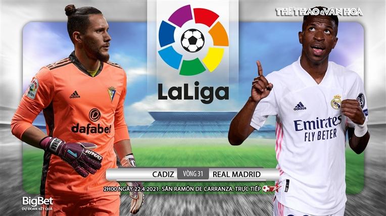 Soi kèo nhà cáiCadiz vs Real Madrid. BĐTV trực tiếp bóng đá Tây Ban Nha