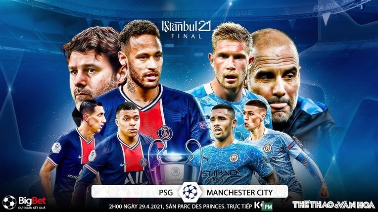 Soi kèo nhà cáiPSG vs Man City. K+, K+PM trực tiếp Bán kết lượt đi Champions League