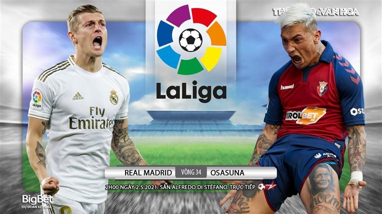 Soi kèo nhà cáiReal Madrid vs Osasuna. BĐTV trực tiếp bóng đá Tây Ban Nha