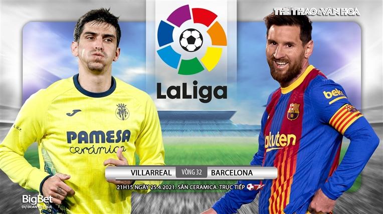 Soi kèo nhà cái Villarreal vs Barcelona. BĐTV trực tiếp bóng đá Tây Ban Nha
