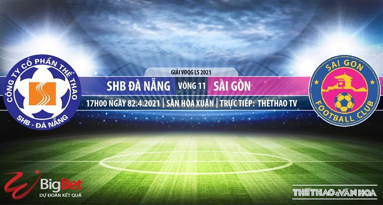 Soi kèo nhà cái SHB Đà Nẵng vs Sài Gòn.TTTV trực tiếp vòng 11 V-League 2021