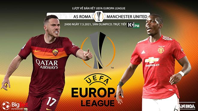 Trực tiếp bóng đá, K+, K+PM, Roma vs MU, truc tiep bong da, MU - Roma, trực tiếp bóng đá hôm nay, Xem Man Utd, xem bóng đá, trực tiếp bán kết cúp C2, trực tiếp MU