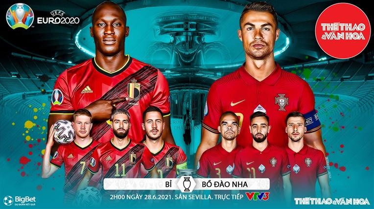 Kèo nhà cái. Soi kèo Bỉ vs Bồ Đào Nha. VTV6 VTV3 trực tiếp bóng đá EURO 2021