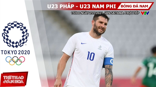 Kèo nhà cái. Soi kèo U23 Pháp vs Nam Phi. VTV6 VTV5 trực tiếp bóng đá Olympic 2021