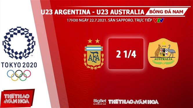 keo nha cai, keo bong da, kèo nhà cái, soi kèo U23 Argentina vs Úc, kèo bóng đá U23 Argentina đấu với Úc, VTV6, VTV3, trực tiếp bóng đá hôm nay, ty le
