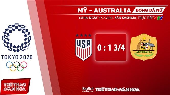 keo nha cai, keo bong da, kèo nhà cái, soi kèo Soi kèo nữ Mỹ vs Australia, kèo bóng đá Soi kèo nữ Mỹ vs Australia, VTV6, VTV5, trực tiếp bóng đá hôm nay, Olympic 2021, ty le keo, tỷ lệ kèo