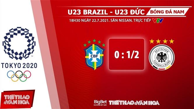 keo nha cai, keo bong da, kèo nhà cái, soi kèo U23 Brazil vs Đức, kèo bóng đá U23 Brazil đấu với Đức, VTV6, VTV3, trực tiếp bóng đá hôm nay, ty le keo, tỷ lệ kèo