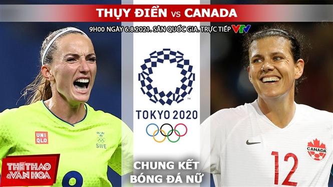 Soi kèo nhà cái, nhận định bóng đá nữ Thụy Điển vs Canada, Olympic 2021 (19h00 ngày 6/8)