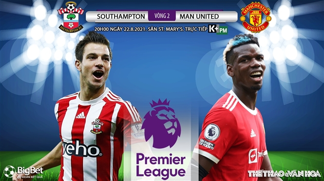 Soi kèo nhà cái Southampton vs MU và nhận định bóng đá Ngoại hạng Anh (20h00 ngày 22/8)