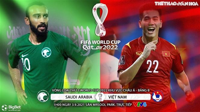 Soi kèo nhà cái Việt Nam vs Ả rập Xê út và nhận định bóng đá vòng loại World Cup 2022 châu Á (1h00, 3/9)
