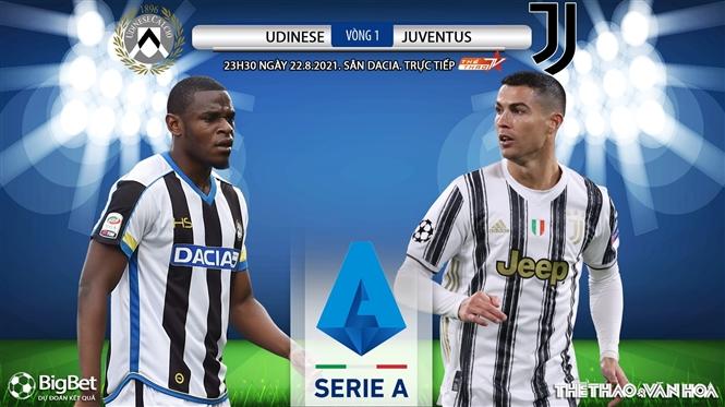 Soi kèo nhà cái Udinese vs Juventus. TTTV trực tiếp bóng đá Ý(23h30 ngày 22/8)