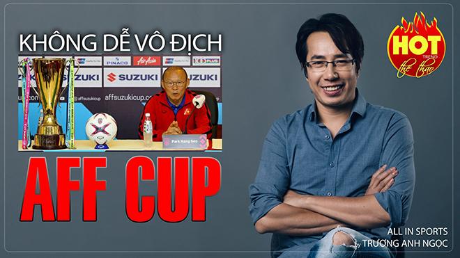 Tuyển Việt Nam không dễ dàng bảo vệ ngôi vô địch AFF Cup 2020