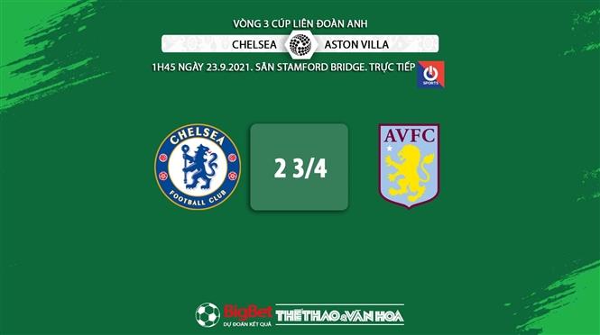 Chelsea vs Aston Villa, kèo nhà cái, soi kèo Chelsea vs Aston Villa, nhận định bóng đá, keo nha cai, nhan dinh bong da, kèo bóng đá, Chelsea, Aston Villa, Cúp Liên đoàn Anh