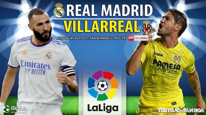 Soi kèo nhà cái Real Madrid vs Villareal và nhận định bóng đá La Liga (2h00, 26/9)