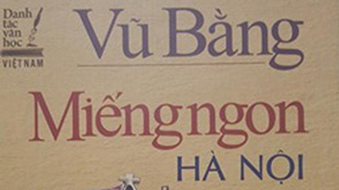 Sẽ thu hồi sách 'Miếng ngon Hà Nội' sai phạm nghiêm trọng