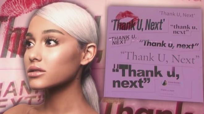 'Thank U, Next' của Ariana Grande: Tình yêu sau tình yêu