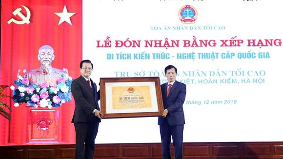 Trao Bằng xếp hạng di tích Kiến trúc - Nghệ thuật cấp Quốc gia cho Trụ sở Tòa án nhân dân tối cao