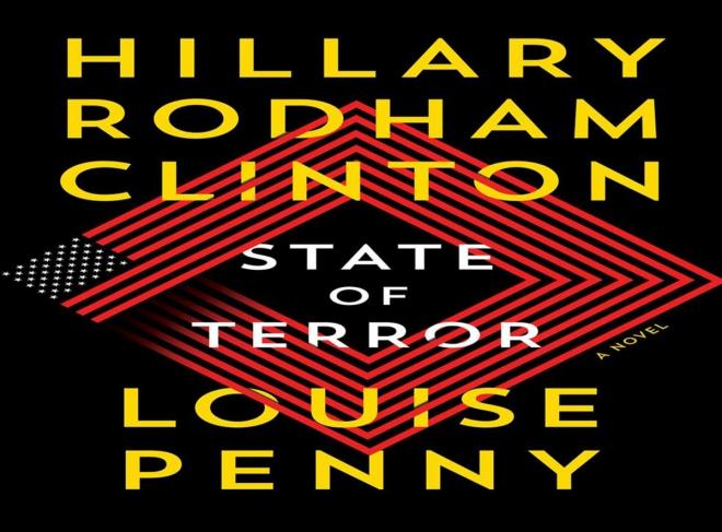 Hillary Clinton, Hillary Clinton ra tiểu thuyết chính trị gia trở thành nhà văn, cựu Ngoại trưởng Mỹ Hillary Clinton, Hillary Clinton ra tiểu thuyết, State of Terror