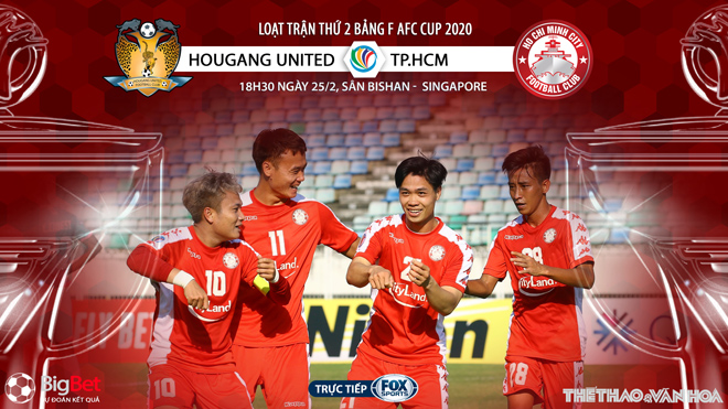 Soi kèo nhà cái Hougang United vs TPHCM. Fox Sport trực tiếp vòng bảng AFC Cup