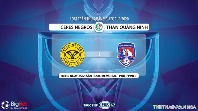 kèo nhà cái, keo nha cai, FOX Sport, truc tiep bong da hom nay, kèo bóng đá, Ceres Negros vs Than Quảng Ninh, Ceres đấu với Quang Ninh, lịch thi đấu AFC Cup