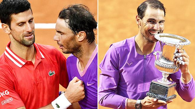 Kết thúc Roma Masters 2021: Nadal vui, Djokovic cũng chẳng buồn
