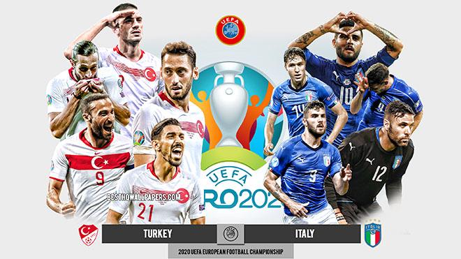Trực tiếp bóng đá Ý vs Thổ Nhĩ Kỳ: Những người bên rìa EURO