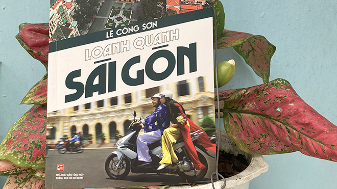 Sách 'Loanh quanh Sài Gòn': Dòng suối nhỏ chở trầm tích văn hóa đô thị