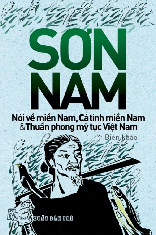 Một trong những tác phẩm của nhà văn Sơn Nam sẽ được tái bản trong dịp này