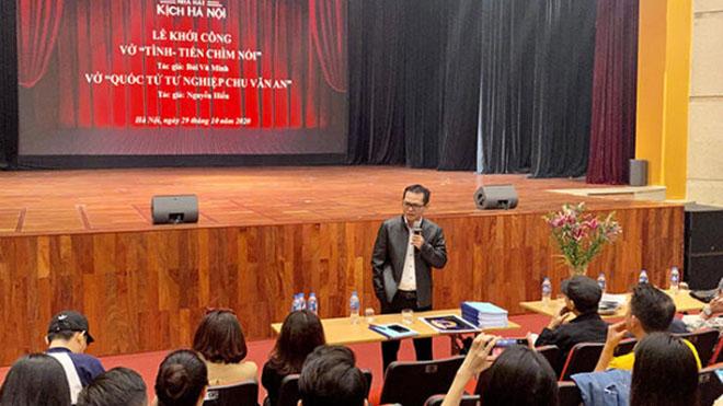 Nhà hát Kịch Hà Nội dựng 2 vở mới 'Tình – Tiền chìm nổi' và 'Quốc tử tư nghiệp Chu Văn An'