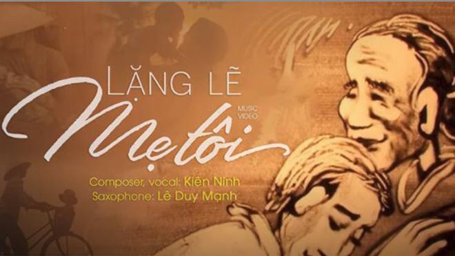 Nhạc sĩ Kiên Ninh ra mắt MV 'Lặng lẽ mẹ tôi' báo hiếu mùa Vu lan