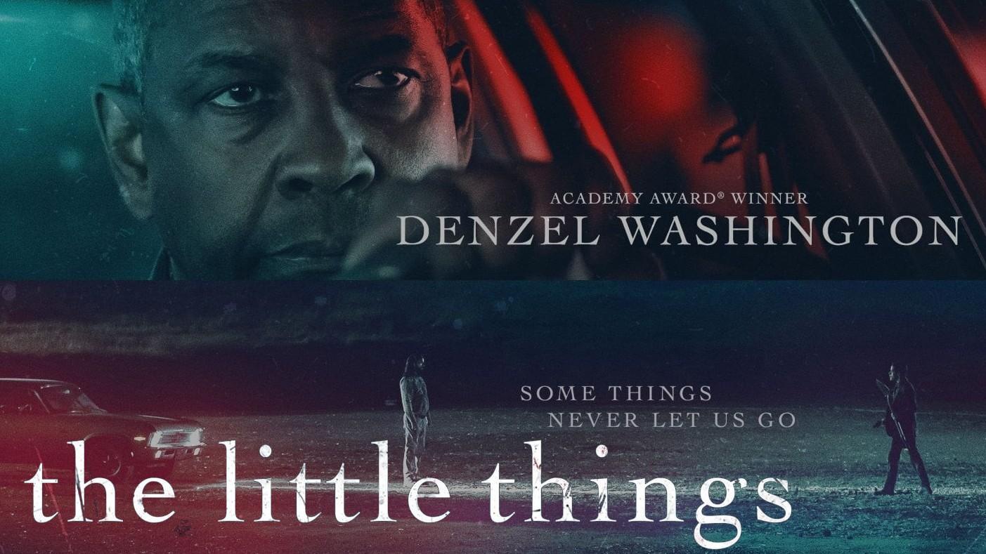 """Poster bộ phim điều tra """"The Little Things"""" (tạm dịch """"Những thứ nhỏ bé"""")"""