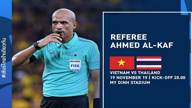 Trọng tài người Oman sẽ bắt chính trận Việt Nam - Thái Lan tối 19-11
