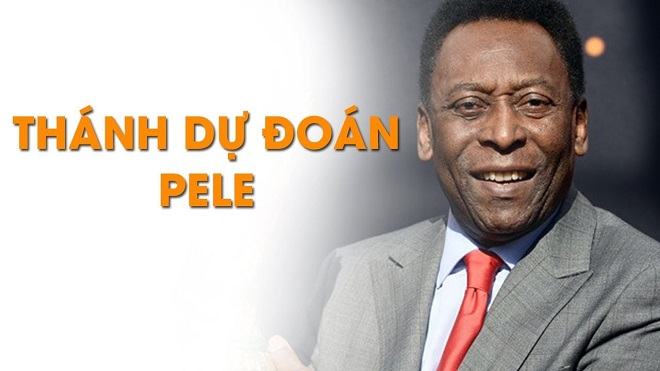 Sự thật về những dự đoán của Pele gây bão mạng dịp World Cup 2018