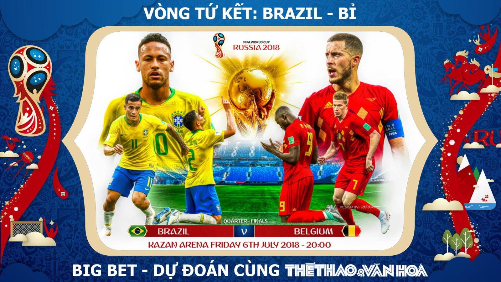 Dự đoán bóng đá. Dự đoán Brazil vs Bỉ. Kèo Brazil vs Bỉ. Kèo Bỉ vs Brazil. Soi kèo Brazil. Chọn kèo Brazil. Nhận định World Cup 2018. Soi kèo Tứ kết World Cup 2018. VTV6 trực tiếp. VTV3 trực tiếp. VTV2 trực tiếp