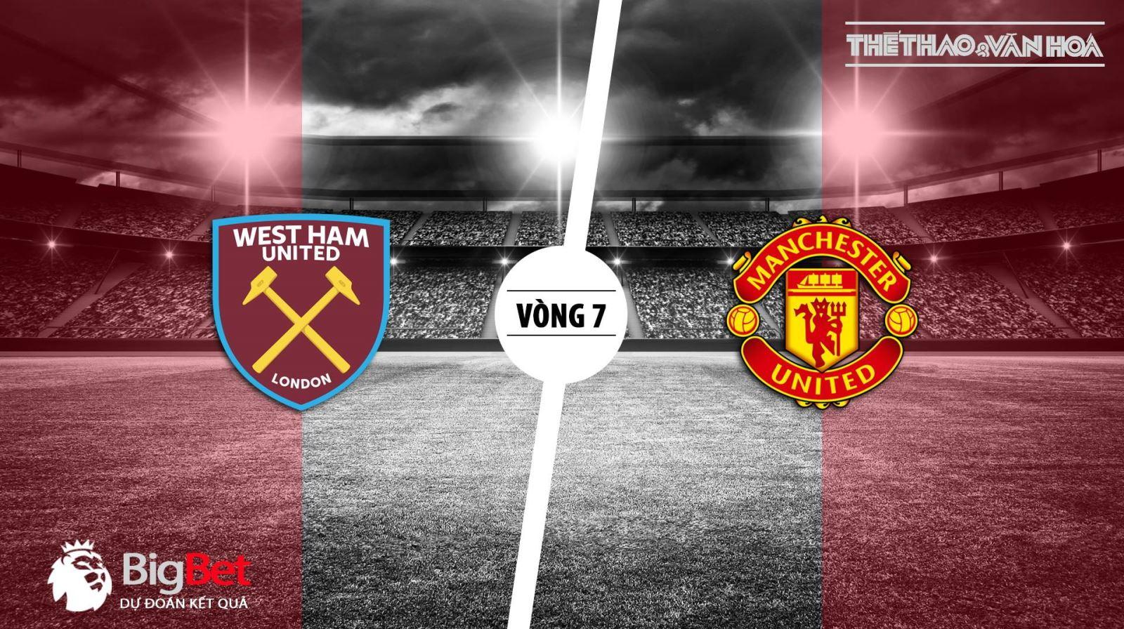 Kèo West Ham vs MU. Soi kèo MU. Dự đoán bóng đá. Trực tiếp MU vs West Ham