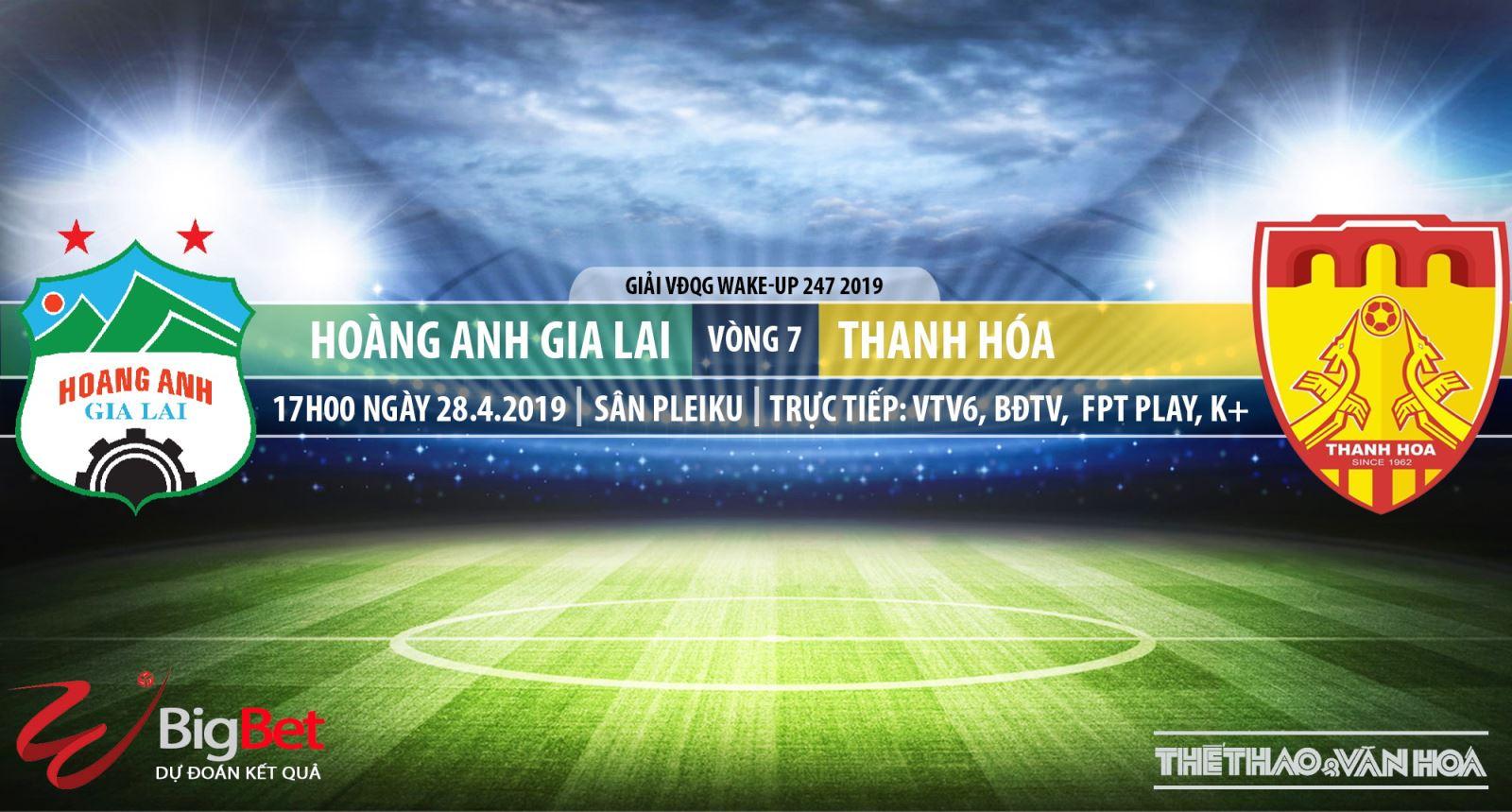 Trực tiếp bóng đá và nhận định HAGL vs Thanh Hóa (17h00 ngày 28/04), V League 2019